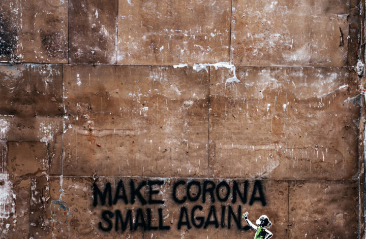 Photo Make Corona Small Again by Tim Hüfner on Unsplash
